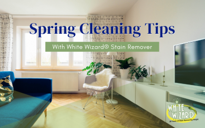 Spring Cleaning Tips with White Wizard® Stain Remover