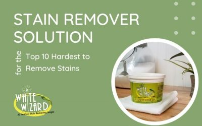 Stain Remover Solution for the Top 10 Hardest to Remove Stains
